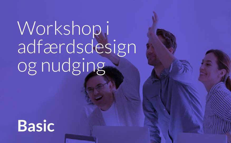 Workshop i nudging og adfærdsdesign – basisviden. Læs mere og bestil hos brave.dk